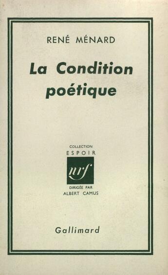 Couverture du livre « Condition Poetique » de Menard R aux éditions Gallimard