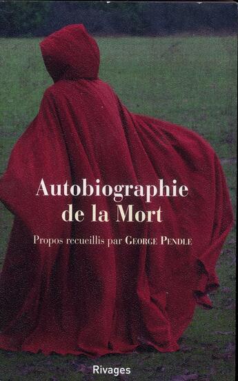 Couverture du livre « Autobiographie de la mort » de George Pendle aux éditions Rivages
