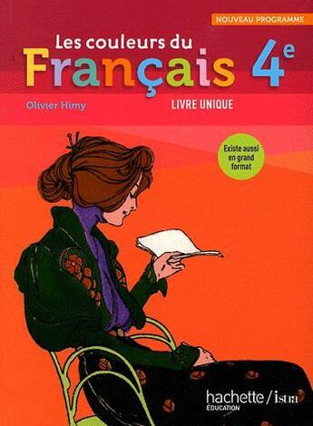 Couverture du livre « 4ème ; livre de l'élève (édition 2011) » de Olivier Himy aux éditions Hachette Education