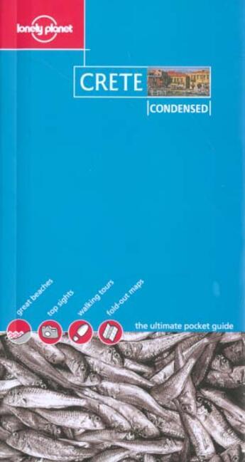 Couverture du livre « Condensed Crete » de Collectif aux éditions Lonely Planet France