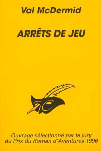 Couverture du livre « Arrets De Jeu » de Mc Dermid-V aux éditions Editions Du Masque