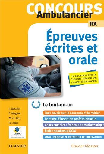 Couverture du livre « Concours ambulancier ; écrit et oral ; le tout-en-un » de Collectif aux éditions Elsevier-masson