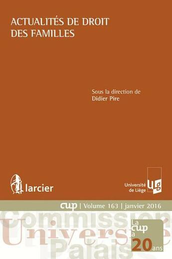Couverture du livre « Actualités de droit des familles » de Didier Pire aux éditions Larcier