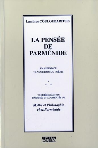 Couverture du livre « La pensée de Parmenide » de Couloubaritsis aux éditions Ousia