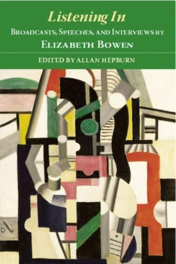Couverture du livre « Listening In: Broadcasts, Speeches, and Interviews by Elizabeth Bowen » de Allan Hepburn aux éditions Edinburgh University Press