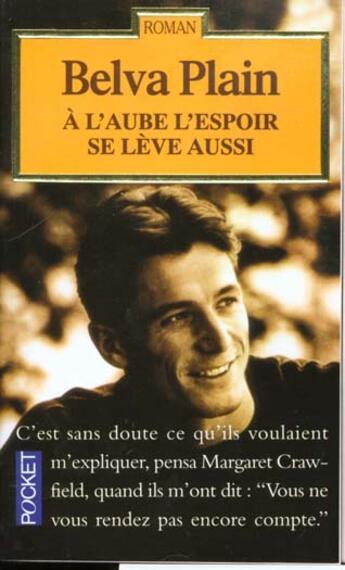 Couverture du livre « A L'Aube L'Espoir Se Leve Aussi » de Belva Plain aux éditions Pocket