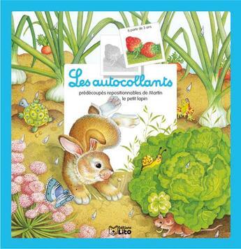 Couverture du livre « Autocollants petits animaux ; martin le petit lapin » de Monesi/Faust aux éditions Lito