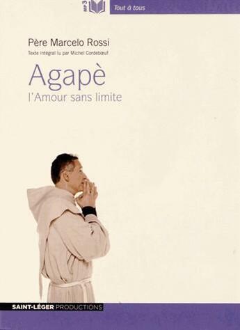 Couverture du livre « Agapè » de Marcelo Rossi aux éditions Saint-leger