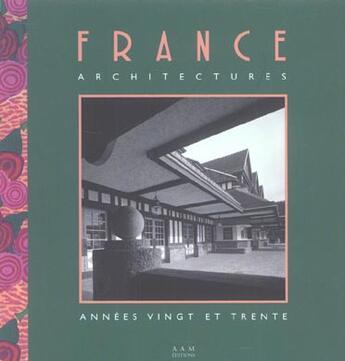 Couverture du livre « France architectures » de Clement-Grandcourt C aux éditions Archives D'architecture Moderne