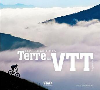 Couverture du livre « Alpes-Maritimes Terre De Vtt » de Greg Germain aux éditions Vtopo