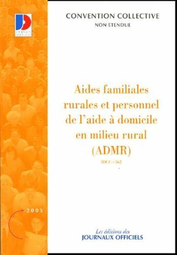 Couverture du livre « Aides Familiales Rurales Et Personnel De L'Aide A Domicile En Milieu Rural » de Collectif aux éditions Documentation Francaise