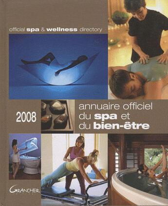 Couverture du livre « Annuaire officiel du spa et du bien-être » de Collectif aux éditions Grancher
