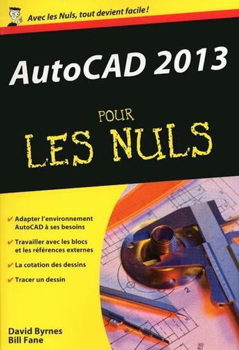 Couverture du livre « Autocad pour les nuls (édition 2013) » de David Byrnes aux éditions First Interactive