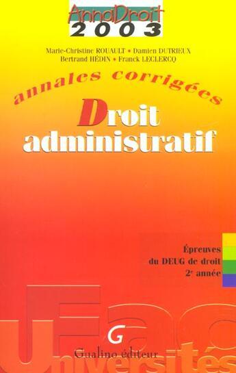 Couverture du livre « Annales corrigees 2003 - droit administratif » de Dutrieux/Hedin Lec aux éditions Gualino