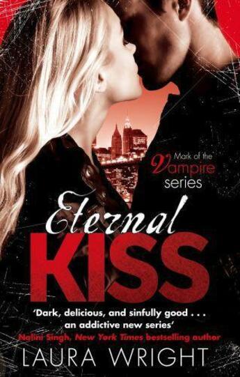 Couverture du livre « Eternal Kiss » de Laura Wright aux éditions Little Brown Book Group Digital