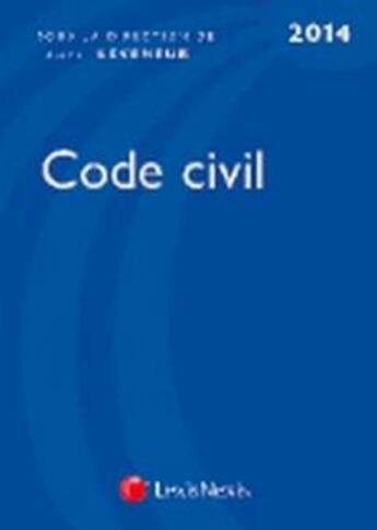 Couverture du livre « Code civil (édition 2014) » de Laurent Leveneur aux éditions Lexisnexis