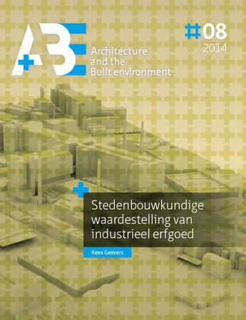 Couverture du livre «  » de Kees Geevers, Tu Delft, Architecture And The Built Environment aux éditions Tu Delft