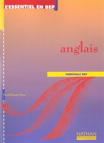 Couverture du livre « Anglais ;terminale BEP ; livre de l'élève (édition 1999) » de Daniel Bonnet-Piron aux éditions Nathan