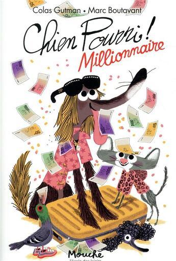 Couverture du livre « Chien Pourri millionnaire » de Marc Boutavant et Colas Gutman aux éditions Ecole Des Loisirs