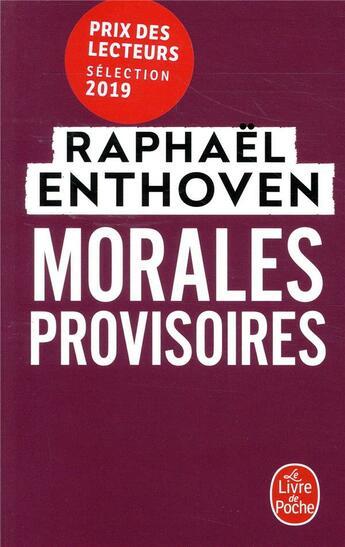 Couverture du livre « Morales provisoires » de Raphael Enthoven aux éditions Lgf