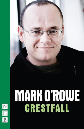 Couverture du livre « Crestfall (NHB Modern Plays) » de Mark O'Rowe aux éditions Hern Nick Digital