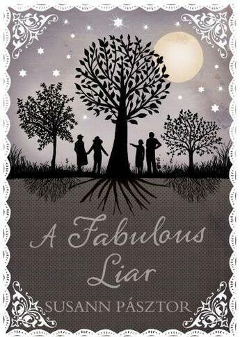 Couverture du livre « A Fabulous Liar » de Pasztor Susann aux éditions Atlantic Books Digital