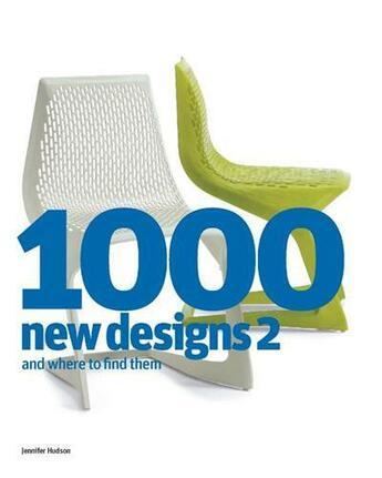 Couverture du livre « 1000 new designs t.2 ; and where to find them » de Jennifer Hudson aux éditions Laurence King