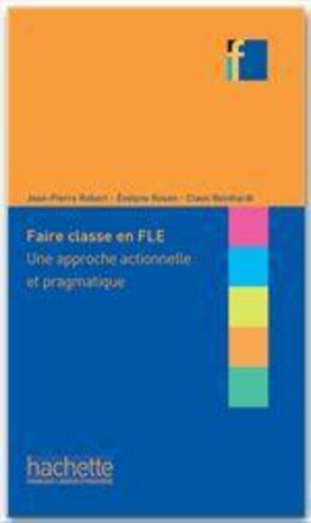 Couverture du livre « Collection f - faire classe en (f)le » de Jean-Pierre Robert aux éditions Hachette Francais Langue Etrangere