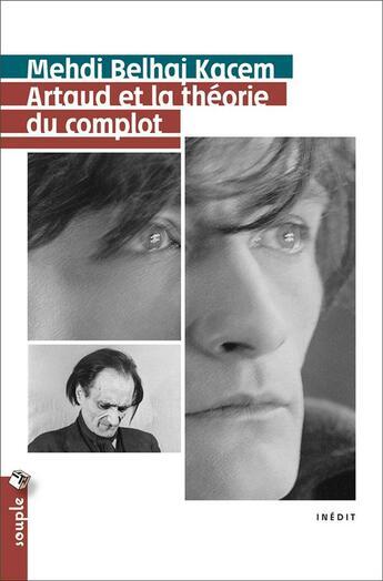 Couverture du livre « Artaud et la théorie du complot » de Mehdi Belhaj Kacem aux éditions Tristram