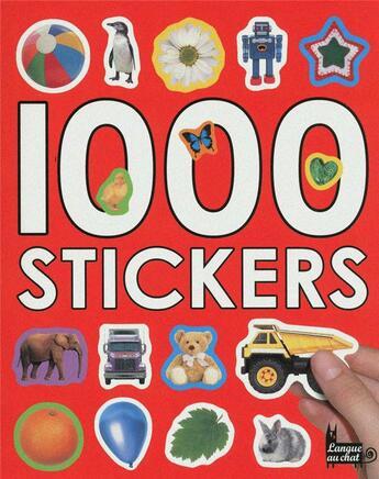 Couverture du livre « 1000 stickers » de Delphine Lacharron aux éditions Langue Au Chat