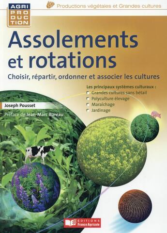 Couverture du livre « Assolements et rotations des cultures » de Joseph Pousset aux éditions France Agricole