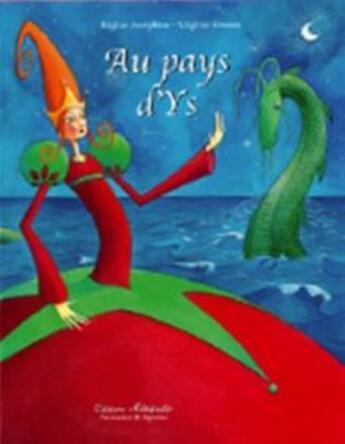 Couverture du livre « Au pays d'Ys » de Regine Josephine et Virginie Grosos aux éditions Millefeuille