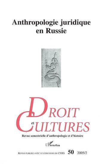 Couverture du livre « Revue Droit Et Cultures T.50 ; Anthropologie Juridique En Russie » de Collectif aux éditions Harmattan