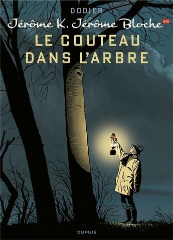 Couverture du livre « Jérôme K. Jérôme Bloche T.26 ; le couteau dans l'arbre » de Alain Dodier aux éditions Dupuis