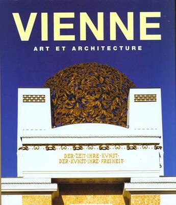 Couverture du livre « Vienne : Art Et Architecture » de Collectif aux éditions Konemann