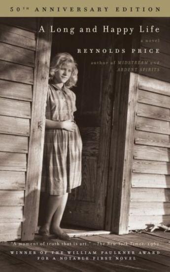 Couverture du livre « A Long and Happy Life » de Price Reynolds aux éditions Scribner