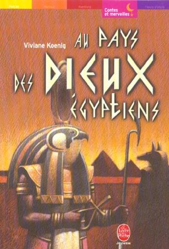 Couverture du livre « Au Pays Des Dieux Egyptiens » de Koenig-V aux éditions Hachette Jeunesse
