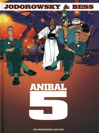 Couverture du livre « Anibal 5 ; intégrale » de Alexandro Jodorowsky et Bess aux éditions Humanoides Associes