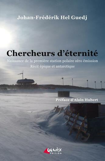 Couverture du livre « Chercheurs d'éternité » de Johan-Frederik Hel Guedj aux éditions Genese Editions