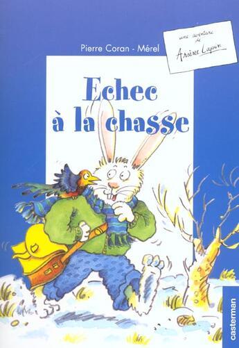 Couverture du livre « Arsene Lapin T.4 ; Echec A La Chasse » de Pierre Coran et Merel aux éditions Casterman