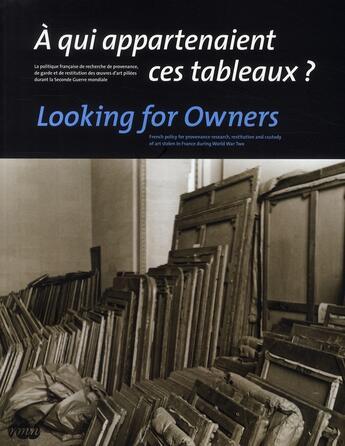 Couverture du livre « À qui appartenaient ces tableaux ? looking for owners » de Le Masne De Chermont aux éditions Reunion Des Musees Nationaux
