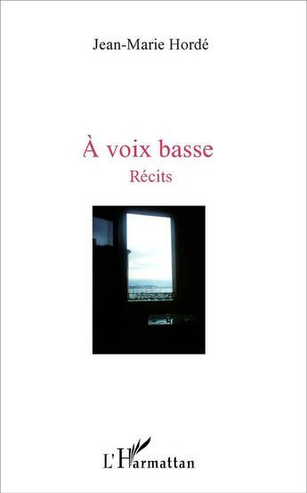 Couverture du livre « A voix basse » de  aux éditions L'harmattan