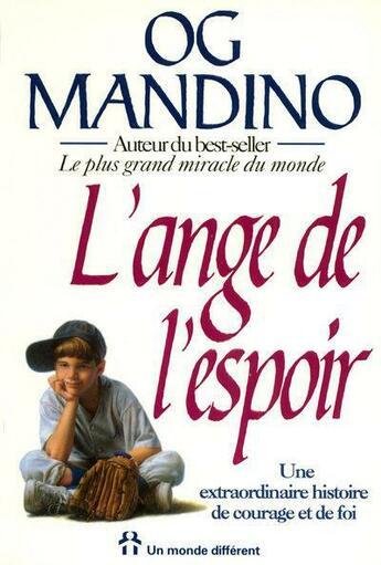 Couverture du livre « Ange De L Espoir » de Og Mandino aux éditions Un Monde Different