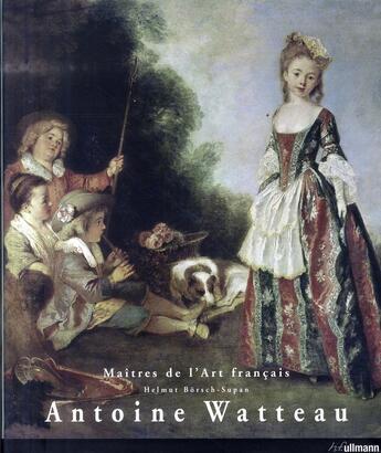 Couverture du livre « Antoine Watteau » de Helmut Borach Supan aux éditions Ullmann