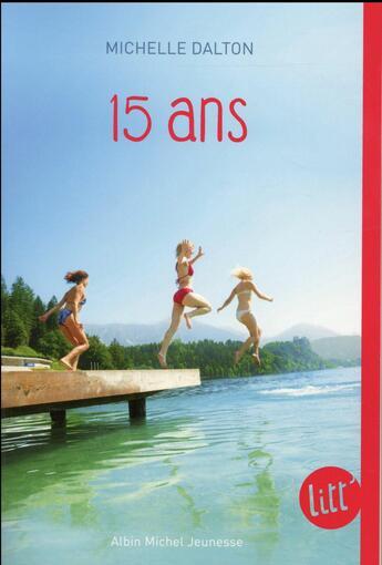 Couverture du livre « 15 ans » de Michelle Dalton aux éditions Albin Michel