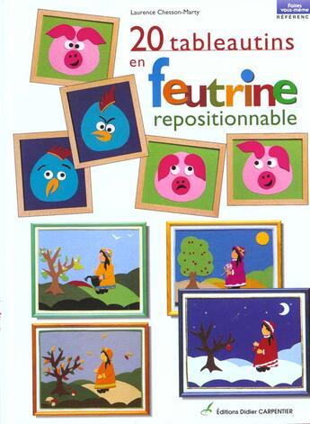 Couverture du livre « 20 Tableautins En Feutrine Repositionnable » de Chesson-Marty Lauren aux éditions Editions Carpentier