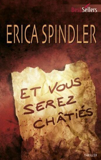 Couverture du livre « Et vous serez châtiés » de Erica Spindler aux éditions Harlequin
