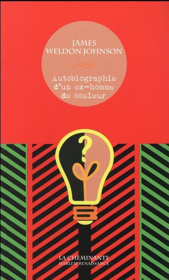 Couverture du livre « Autobiographie d'un ex-homme de couleur » de James Weldon Johnson aux éditions La Cheminante