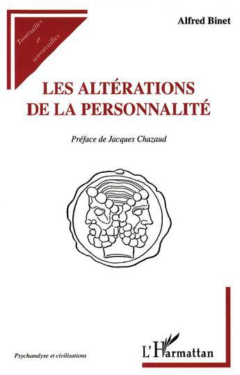 Couverture du livre « Les alterations de la personnalite » de Alfred Binet aux éditions L'harmattan