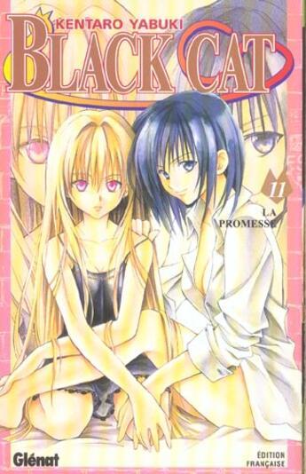 Couverture du livre « Black cat t.11 ; la promesse » de Yabuki-K aux éditions Glenat